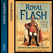 Royal Flash: The Flashman Papers, Book 2 | George MacDonald Fraser
