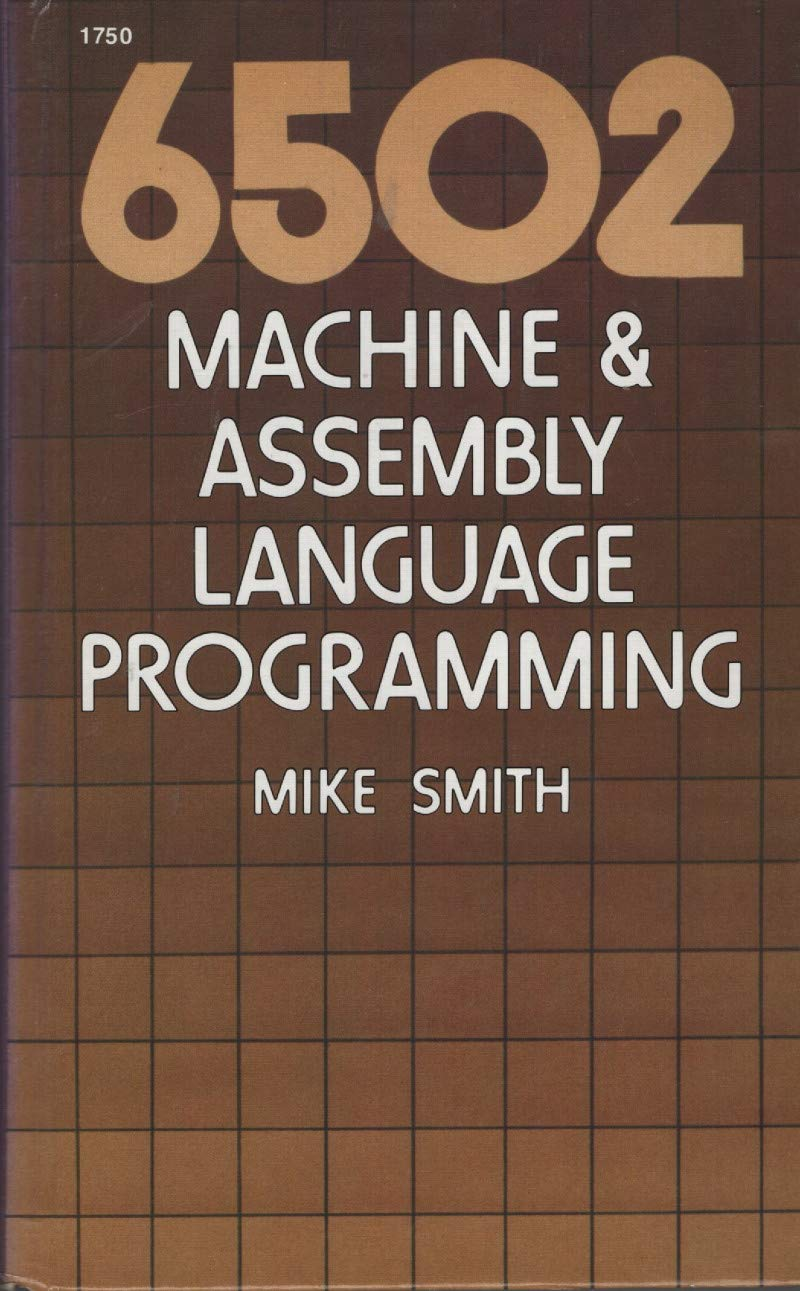 Amazon in: Buy 6502 machine & assembly language programming Book