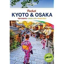 Lonely Planet Pocket Kyoto & Osaka 1st Ed.: 1st Edition