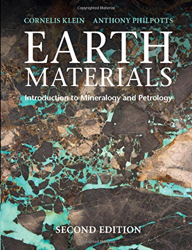 (Earth Materials 2nd Edition: Introduction to Mineralogy and Petrology)