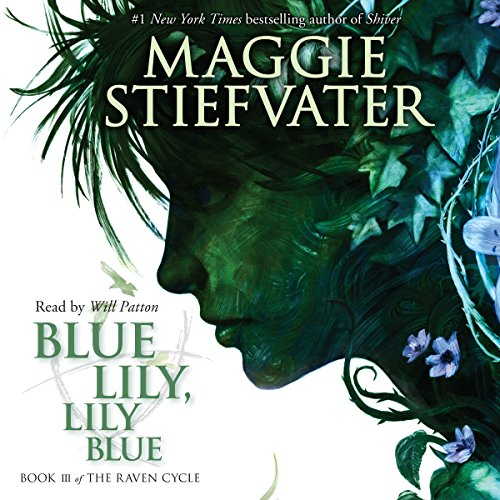 Blue Lily, Lily Blue: Book 3 of the Raven Cycle Audiobook [Free Download by Trial] thumbnail