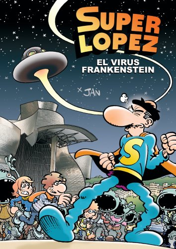 Descargar Libro Superlópez. El Virus Frankenstein Jan