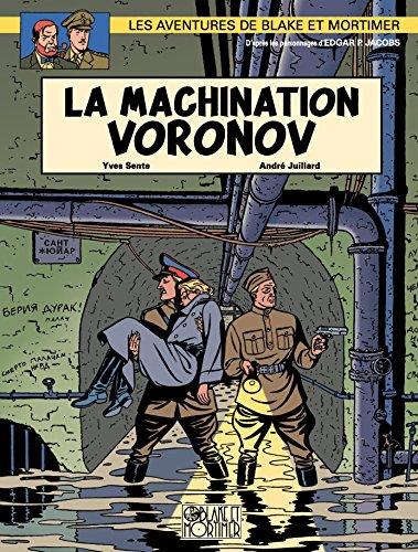 Blake et Mortimer - Tome 14 - Machination Voronov