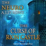 The Curse of Rion Castle: Neuro Series, Book 2 | Andrei Livadny