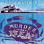 Murder on Sea: Pearl Nolan, Book 2   Julie Wassmer