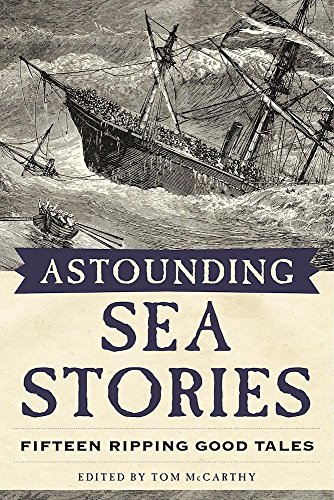 Astounding Sea Stories: Fifteen Ripping Good (North Shore Riders)