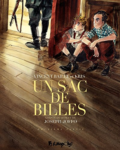 Un Sac De Billes Tome 2 French Edition