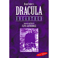 Dracula Unearthed (Annotated) (Desert Island Dracula Library Book