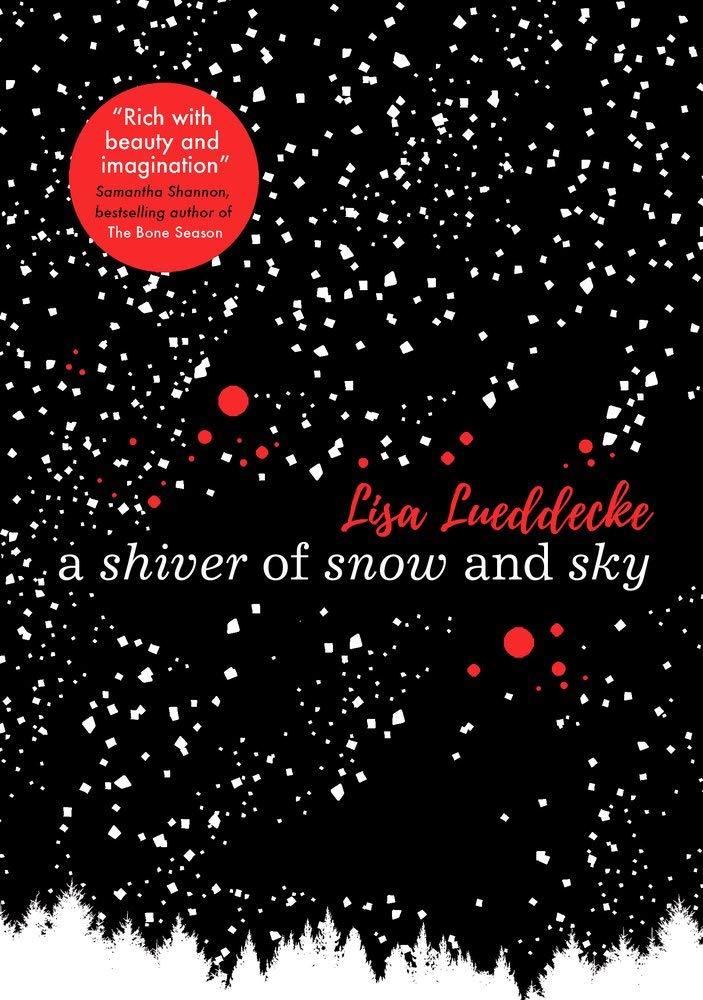 A Shiver of Snow and Sky: Amazon.co.uk: Lueddecke, Lisa: Books