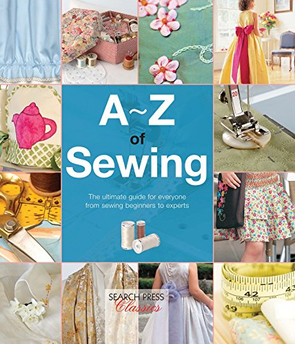 A-Z of Sewing (A-Z of Needlecraft) (Uk Furniture Garden Range The)
