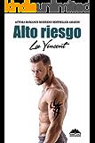 Alto Riesgo (Spanish Edition)