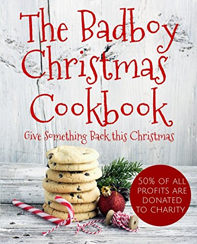 The Badboy Christmas Cookbook (Badboy Food) by Adriano Quieti