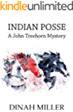Indian Posse: A John Treehorn Mystery (Book 4)