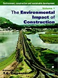 Environment, Construction & Sustainable Development - The Environmental Impact of   Construction/Sustainable Civil Engineering