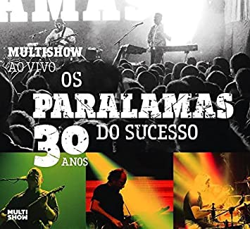 paralamas do sucesso multishow ao vivo