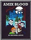 Amix Blood (English Edition)