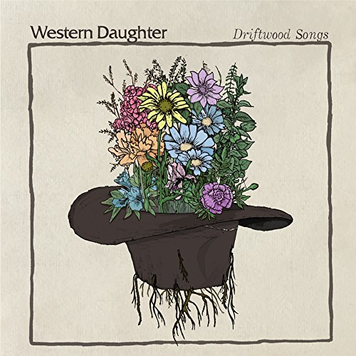 Western Daughter - Driftwood Songs