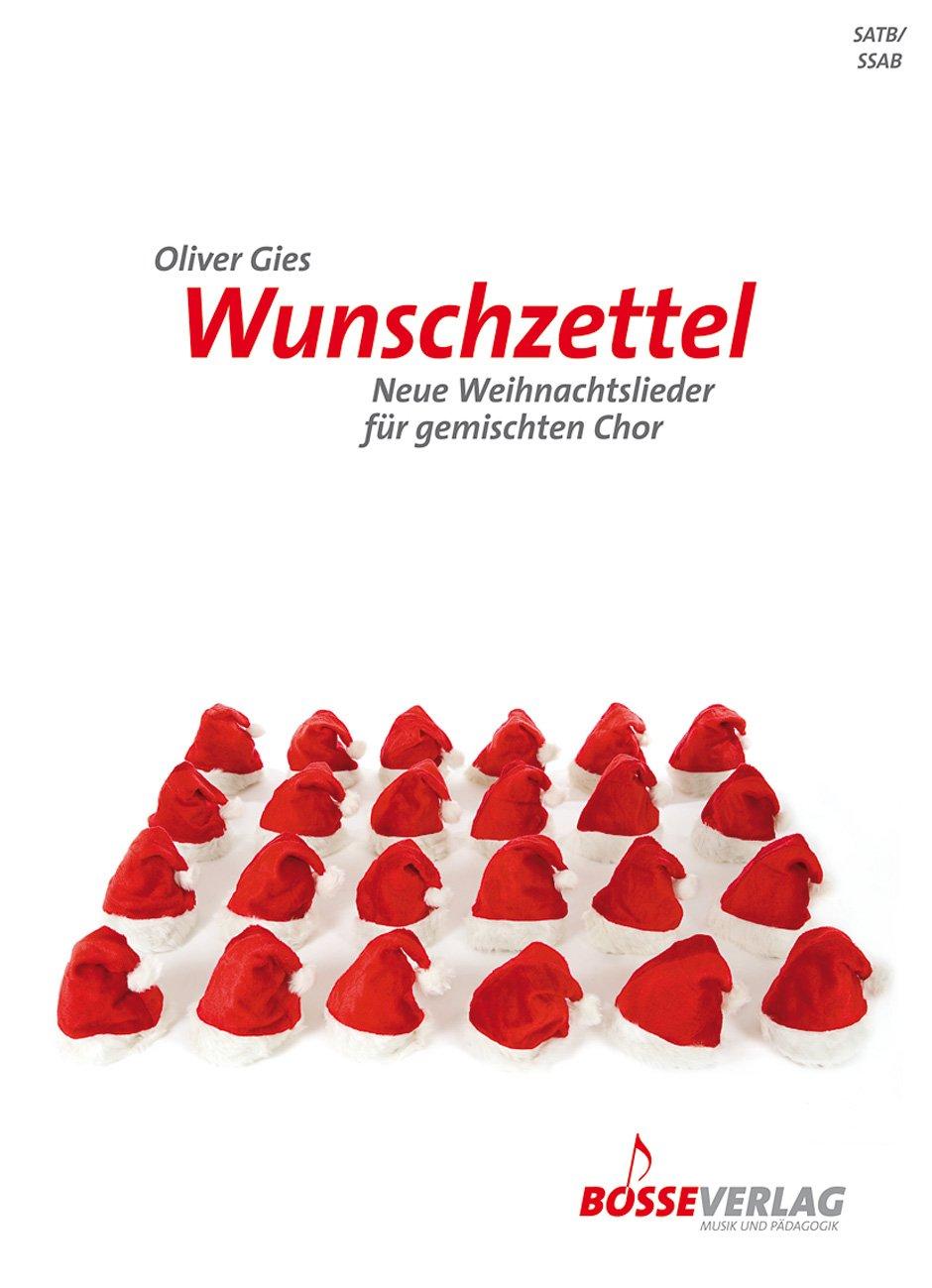 Wunschzettel -Neue Weihnachtslieder für gemischten Chor ...