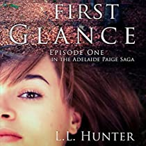 FIRST GLANCE: EPISODE ONE: THE ADELAIDE PAIGE SAGA, BOOK 1