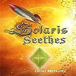 Solaris Seethes: Solaris Saga, Book 1 | Janet McNulty