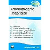 Administração Hospitalar - Coleção Curso de Enfermagem