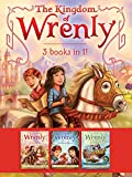 The Kingdom of Wrenly 3 Books in 1!: The Lost Stone; The Scarlet Dragon; Sea Monster!