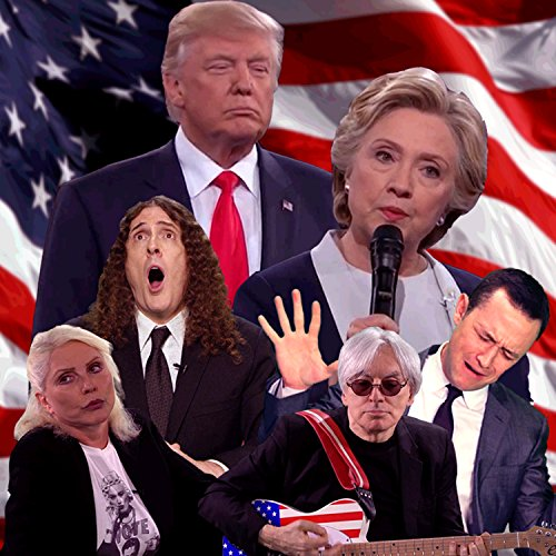 Bad Hombres, Nasty Women Mix by Weird Al Yankovic