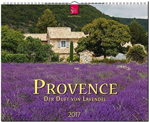 PROVENCE - Der Duft von Lavendel - Original Stürtz-Kalender 2017 - Großformat-Kalender 60 x 48 cm