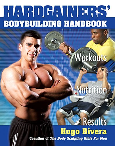 The Hardgainer's Body Building Handbook: Workouts, Nutrition, and Results (Best Dumbbell Exercises For Muscle Mass)