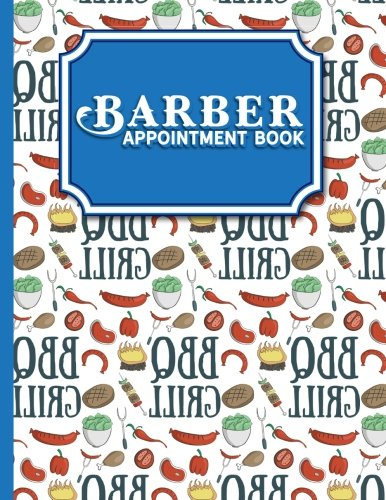 Download Barber Appointment Book: 4 Columns Appointment Diary, Appointment Scheduler Book, Daily Appointments, Cute BBQ Cover (Volume 26) ebook