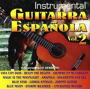 Guitarra Española Vol. 2 : Paco Serrano: Amazon.es: Música
