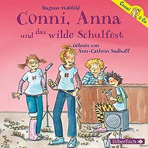 Conni, Anna und das wilde Schulfest (Conni & Co 4) Hörbuch