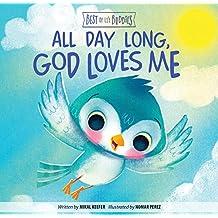 ALL DAY LONG, GOD LOVES ME
