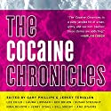 The Cocaine Chronicles Audiobook by Gary Philips (editor), Jervey Tervalon (editor) Narrated by Jeff Woodman, Scott Brick, Nick Sullivan, Christian Rummel, Joe Barrett, Kevin Free, Prentice Onayemi