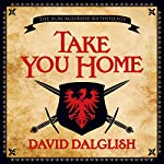 Take You Home | David Dalglish