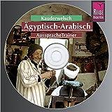 Reise Know-How Kauderwelsch AusspracheTrainer Ägyptisch-Arabisch (Audio-CD): Kauderwelsch-CD