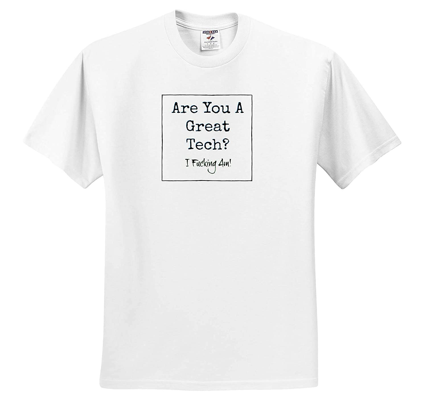 ts/_314149 3dRose Carrie Merchant Quote Adult T-Shirt XL Image of are You A Great Tech I Fucking Am