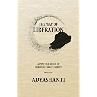 The Way of Liberation: A Practical Guide to Spiritual Enlightenment (English Edition)