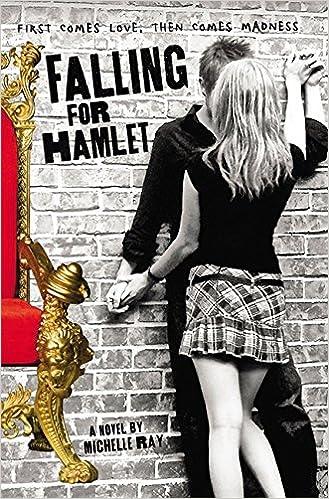 Falling for Hamlet, de Michelle Ray 61Uhqkrc4rL._SX327_BO1,204,203,200_
