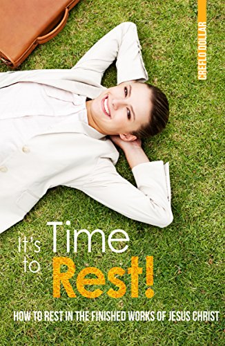 It S Time To Rest Kindle Edition By Creflo Dollar Religion