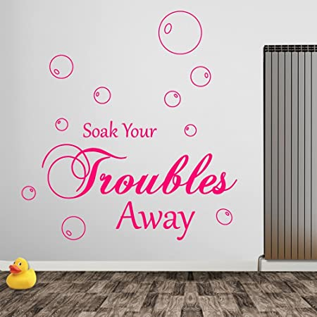 Vinyl Concept Salle de Bain Soak Your Troubles Away Texte ...
