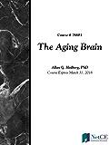 The Aging Brain (English Edition)