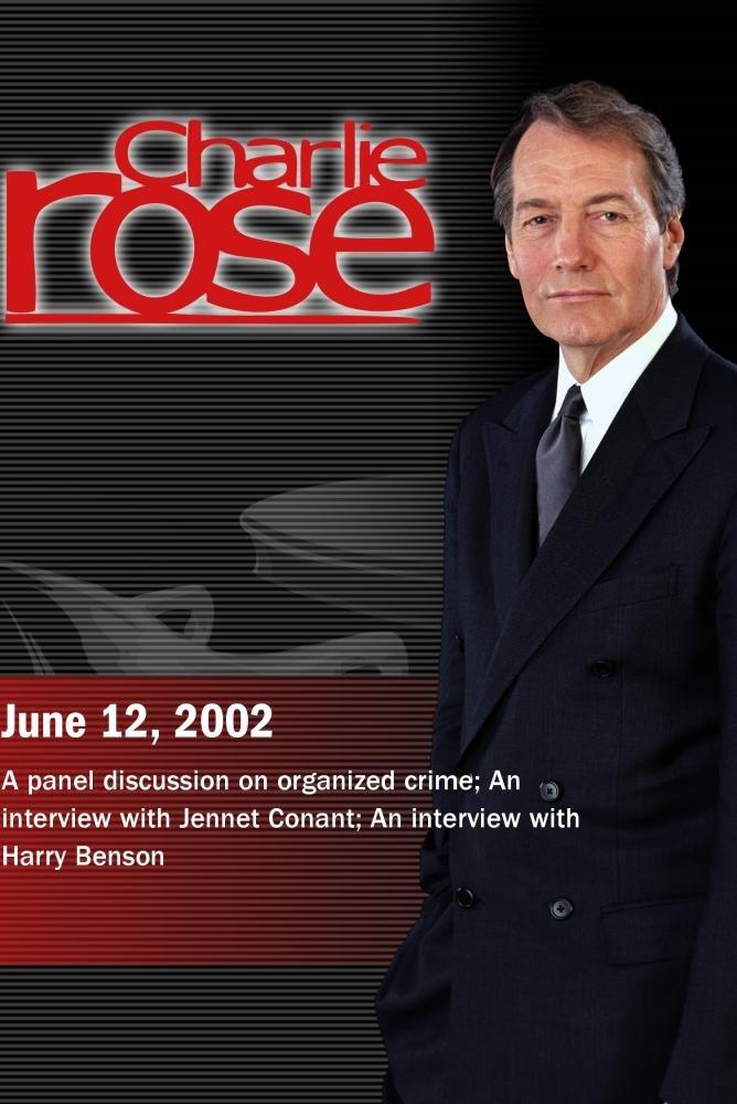 Charlie Rose with John Miller, Abraham Abramovsky & Selwyn Raab; Jennet Conant; Harry Benson (June 12, 2002)
