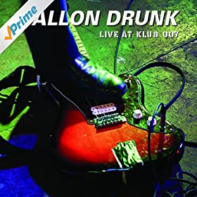 Gallon Drunk Live At Klub 007