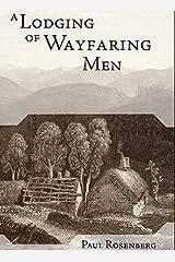 A Lodging of Wayfaring Men Kindle Edition