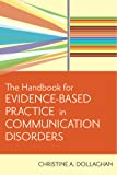 Handbook for Evidence-Based Practice in Communication Disorders