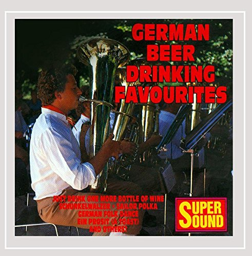 German Band - German Beer Drinking Favourites