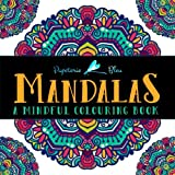 Mandalas A Mindful Colouring Book