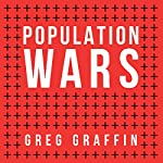 Population Wars: A New Perspective on Competition and Coexistence | Greg Graffin