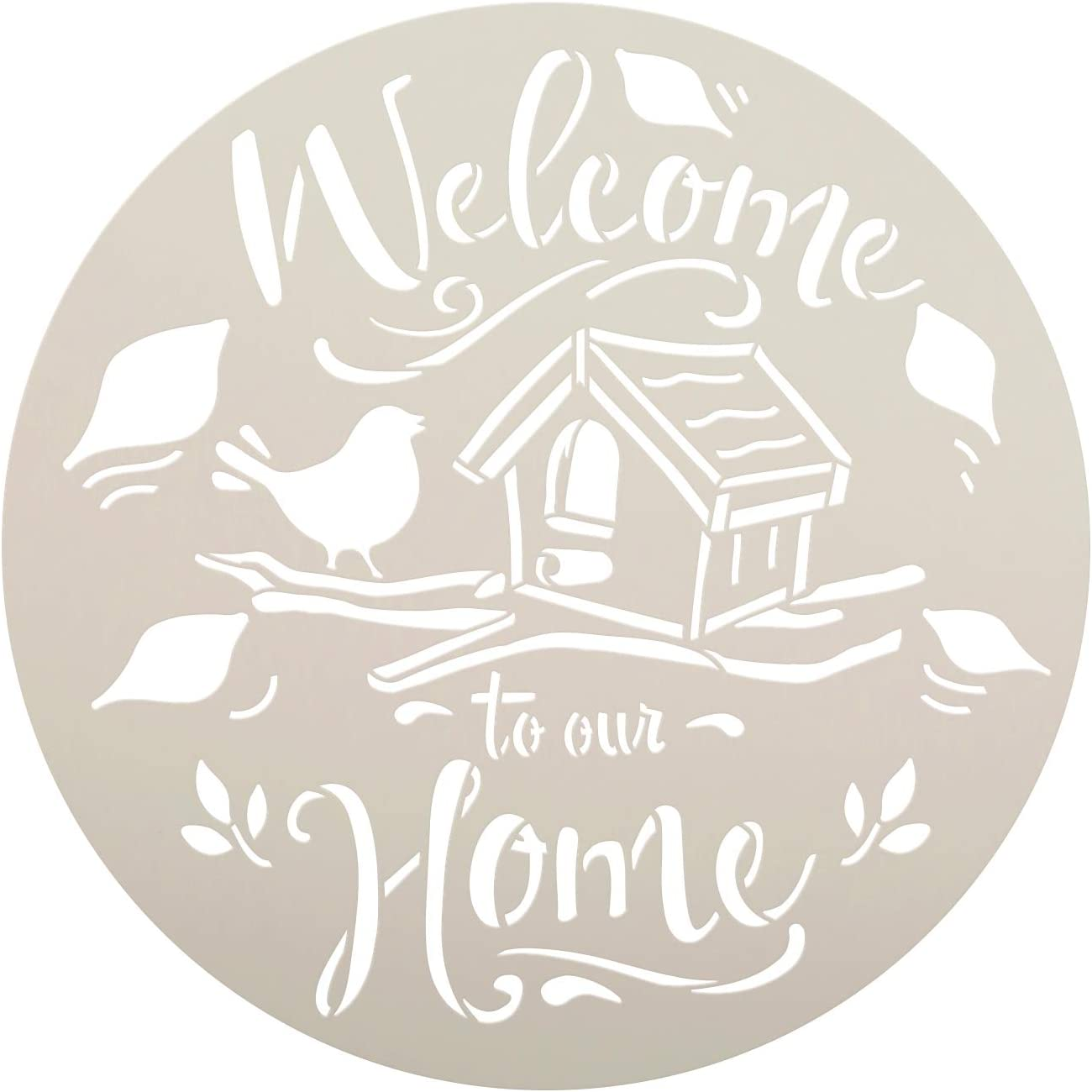 Welcome to Our Home Round Stencil with Bird by StudioR12 | DIY Fall Autumn Farmhouse Home Decor | Craft & Paint Wood Sign | Select Size (9 x 9 inch)